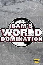 Image of Bam's World Domination