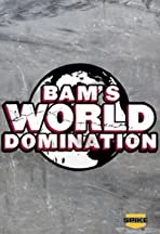 Bam's World Domination