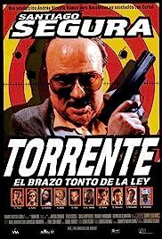 Torrente, el brazo tonto de la ley(1998) Poster - Movie Forum, Cast, Reviews