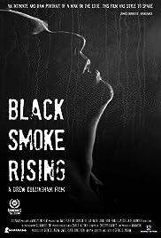 Black Smoke Rising Poster