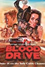 Blood Drive (2017) Poster