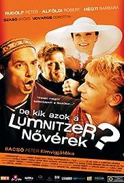 De kik azok a Lumnitzer növérek? Poster