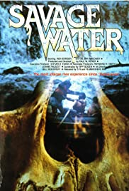 Savage Water (1979) Poster - Movie Forum, Cast, Reviews