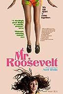 Mr. Roosevelt 2017