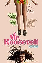 Mr. Roosevelt (2017) Poster