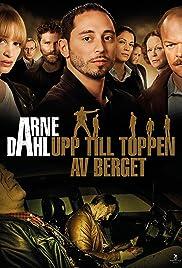 Arne Dahl: Upp till toppen av berget Poster
