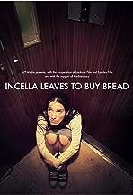 Incella kenyérért megy