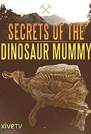 Secrets of the Dinosaur Mummy Poster