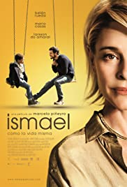 Ismael (2013) Poster - Movie Forum, Cast, Reviews