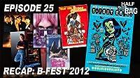 B-Fest 2012 Recap