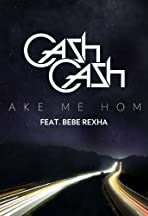 Cash Cash: Take Me Home