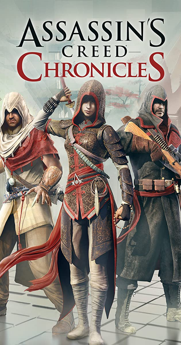 Assassin's Creed: Chronicles (Video Game 2015) - Release ...