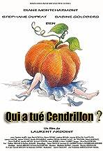 Qui a tué Cendrillon?