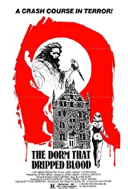 The Dorm That Dripped Blood (1982) Poster - Movie Forum, Cast, Reviews