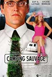 Camping sauvage (2004) Poster - Movie Forum, Cast, Reviews
