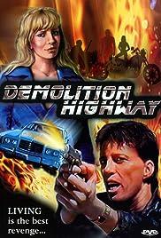 Demolition Highway Poster