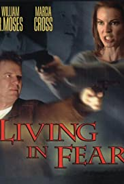 Living in Fear (2001) Poster - Movie Forum, Cast, Reviews