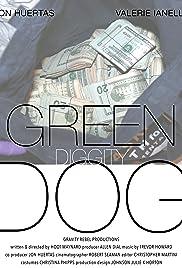 Green Diggity Dog Poster
