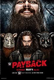 WWE Payback (2016) Poster - TV Show Forum, Cast, Reviews