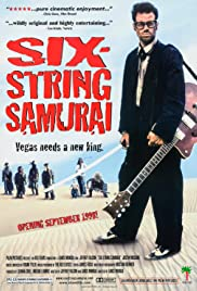 Six-String Samurai(1998) Poster - Movie Forum, Cast, Reviews