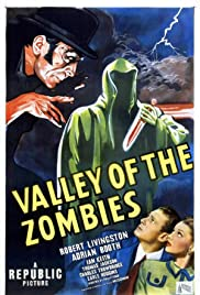Valley of the Zombies (1946) Poster - Movie Forum, Cast, Reviews