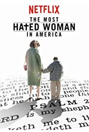 Nonton Film The Most Hated Woman in America (2017)