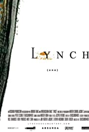 Lynch (2007) Poster - Movie Forum, Cast, Reviews