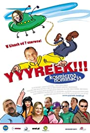 Yyyreek!!! Kosmiczna nominacja Poster