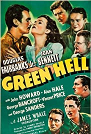 Green Hell (1940) Poster - Movie Forum, Cast, Reviews