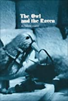 Image of The Owl and the Raven: An Eskimo Legend