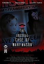 The Unusual Case of Mary Mason