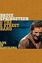 Image of Bruce Springsteen & the E Street Band: Live in Barcelona