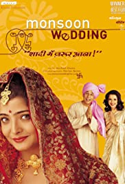 Monsoon Wedding (2001) Poster - Movie Forum, Cast, Reviews