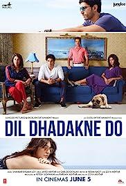 Dil Dhadakne Do(2015) Poster - Movie Forum, Cast, Reviews