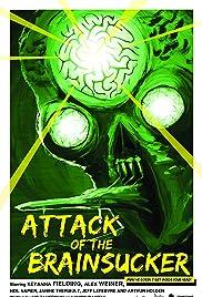 Attack of the Brainsucker Poster