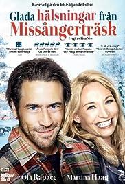 Glada hälsningar från Missångerträsk(2015) Poster - Movie Forum, Cast, Reviews
