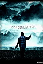 Image of Scab Girl Asylum