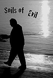 Soils of Evil Poster