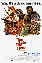 Image of Too Late the Hero