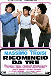Ricomincio da tre(1981) Poster - Movie Forum, Cast, Reviews