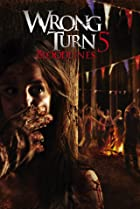 Image of Wrong Turn 5: Bloodlines