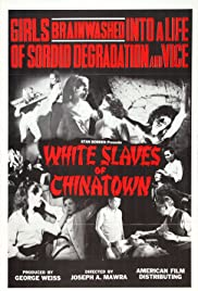 White Slaves of Chinatown (1964) Poster - Movie Forum, Cast, Reviews