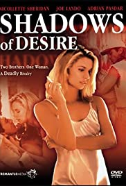 Shadows of Desire (1994) Poster - Movie Forum, Cast, Reviews