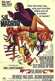 Sol Madrid(1968) Poster - Movie Forum, Cast, Reviews