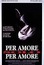 Image of Per amore, solo per amore