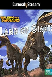 Land of Giants: A 'Walking with Dinosaurs' Special Poster