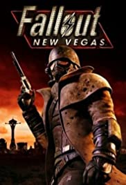 Fallout: New Vegas (2010) Poster - Movie Forum, Cast, Reviews