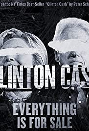 Clinton Cash (2016) Poster - Movie Forum, Cast, Reviews