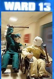 Ward 13(2003) Poster - Movie Forum, Cast, Reviews