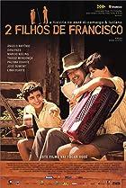 Image of 2 Filhos de Francisco: A História de Zezé di Camargo & Luciano